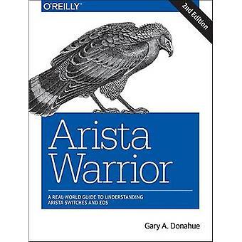 Arista Warrior - 2e by Gary A. Donahue - 9781491953044 Book