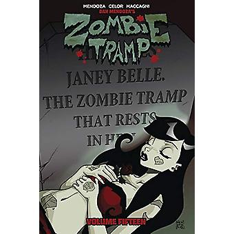 Zombie Tramp Volume 15 - The Death of Zombie Tramp by Dan Mendoza - 97