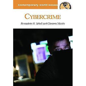 Cybercrime - A Reference Handbook by Bernadette H. Schell - 9781851096
