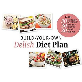 Build Your Own Delish Diet Plan by Tracey Walton - 9781904512219 Book