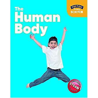 Foxton Primary Science - The Human Body (Key Stage 1 Science) by Nicho