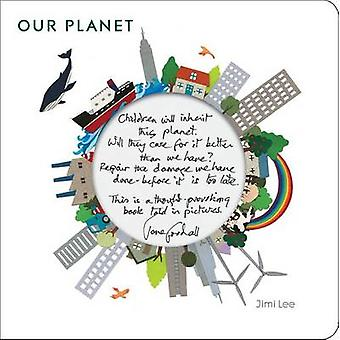 Our Planet by Jimi Lee - 9789888240609 Book
