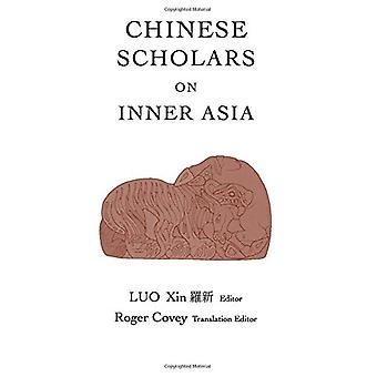 Chinese Scholars on Inner Asia by Xin Luo - 9780933070585 Book