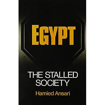 Egypt - The Stalled Society by Hamied Ansari - 9780887061844 Book