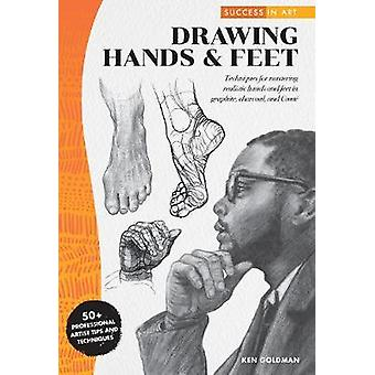 Success in Art - Drawing Hands & Feet - Techniques for mastering re