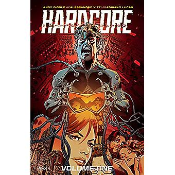 Hardcore Volume 1 by Andy Diggle - 9781534312296 Book