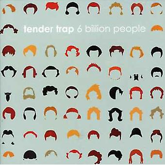 Tender Trap - 6 Billion People [CD] USA import