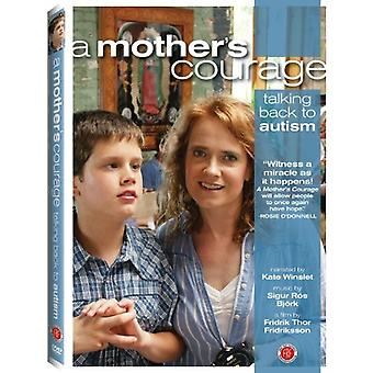 Mother's Courage: Talking Back to Autism [DVD] USA import