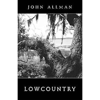 Lowcountry by John Allman - 9780811217101 Book