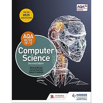 AQA GCSE Computer Science Second Edition by Rouse & GeorgePearcey & LorneCraddock & Gavin