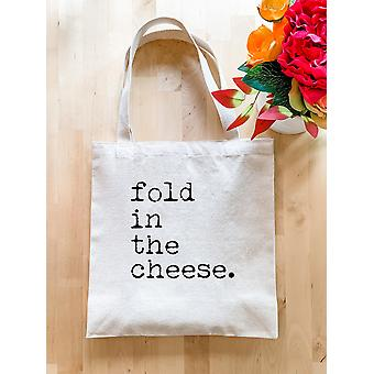 Fold In The Cheese - Tote Bag