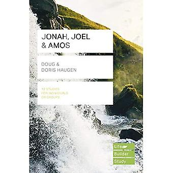 Jonah, Joel & Amos (Lifebuilder Study Guides) (Lifebuilder Study Guides)