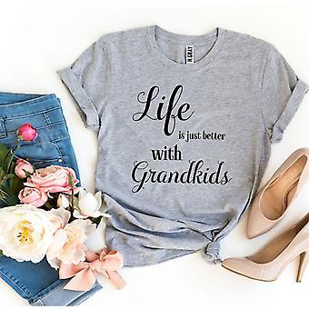 Life Is Just Better With Grandkis T-shirt (Życie jest po prostu lepsze z t-shirtem dla wnuków)
