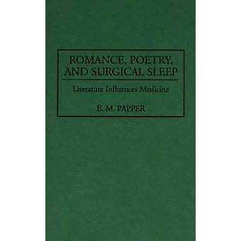 الرومانسية -- الشعر -- والنوم الجراحي -- الأدب يؤثر على الطب