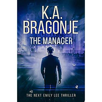 The Manager by K a Bragonje - 9780648388029 Book