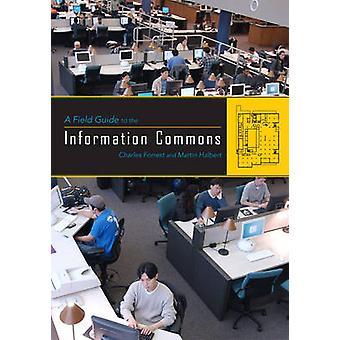 Um Guia de Campo para os Comuns da Informação por Charles Forrest - 9780810