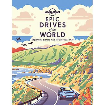 Epic Drives of the World 1 door Lonely Planet