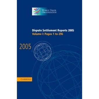 Streitbeilegungsberichte 2005 durch die Welthandelsorganisation