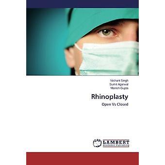 Rhinoplasty - Open Vs Closed by Nishant Singh - 9783659539602 Book