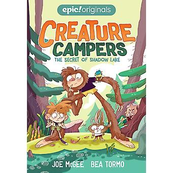 The Secret of Shadow Lake Creature Campers Book 1 by Joe McGee & Illustrated by Bea Tormo