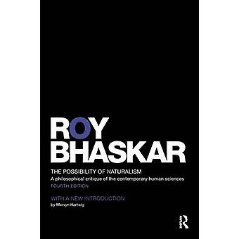 Possibility of Naturalism by Roy Bhaskar