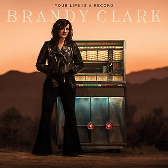 Brandy Clark - Your Life Is A Record Vinyl