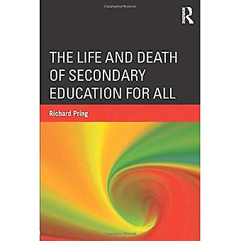 The Life and Death of Secondary Education for All