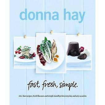 fast fresh simple. by Donna Hay