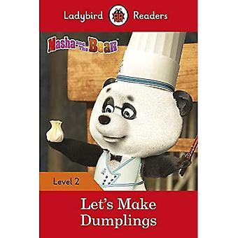 Masha and the Bear: Let's Make Dumplings - Ladybird Readers Level 2 (Ladybird Readers)