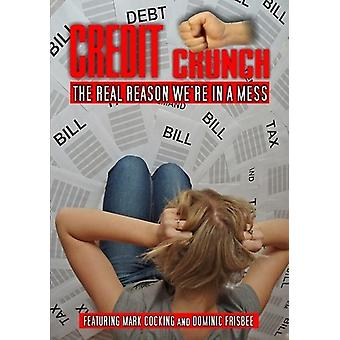 Credit Crunch-Real Reason Were in a Mess [DVD] USA import