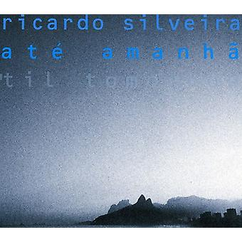 Ricardo Silveira - Til Tomorrow (Ate Amanha) [CD] USA import