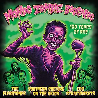Mondo Zombie Boogaloo - 100 Years of Roc [Vinyl] USA import