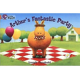 Arthurs Fantastic Party by Joseph Theobald