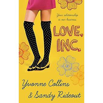 Love Inc. by Yvonne Collins - 9780749040659 Book