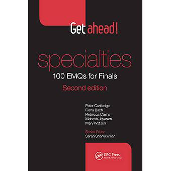 Get Ahead! Specialties 100 EMQs for Finals (2nd Revised edition) by P