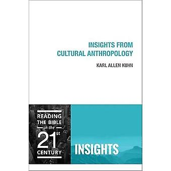 Insights from Cultural Anthropology by Karl Allen Kuhn - 978150640015