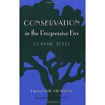 Säilyttäminen progressiivinen Era - Classic tekstien David Stradling