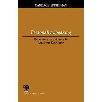 Persoonlijk - ervaring als bewijsmiddel in academisch discours door