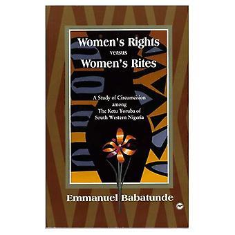 Rites des femmes par rapport aux droits des femmes