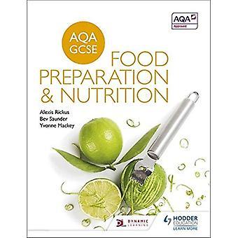 AQA GCSE matlaging og ernæring (Aqa for Gcse)