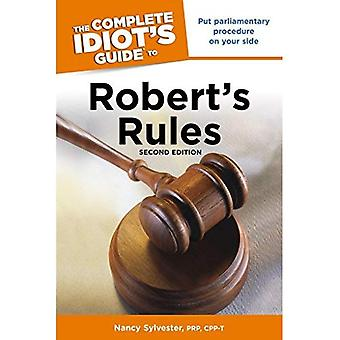 The Complete Idiots Guide to Roberts Rules