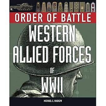 Order of Battle: Western Allied Forces of World War II