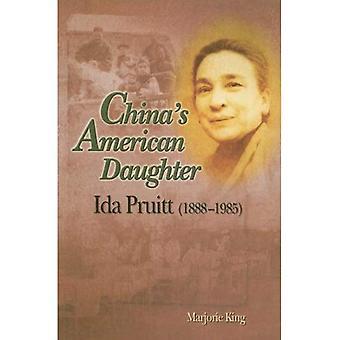 China & s Amerikaanse dochter: Ida Pruitt (1888-1985)
