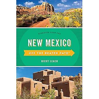 Nouveau-Mexique au large de la Path (R) battu: Découvrez votre plaisir (au large de la série des sentiers battus)