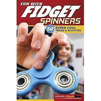 Amusez-vous avec Fidget Spinners: 50 astuces Super Cool & activités