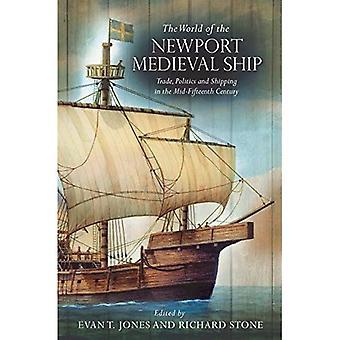 El mundo de la nave Medieval de Newport: comercio, política y envío en mediados del siglo XV