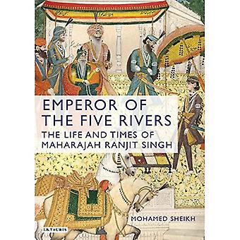 Empereur des cinq rivières: The Life and Times de Maharajah Ranjît Singh