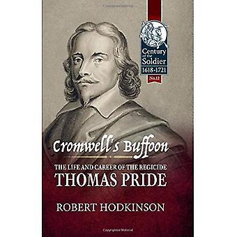 Cromwells pajas: liv och karriär av kungamördare, Thomas Pride (talet soldaten)