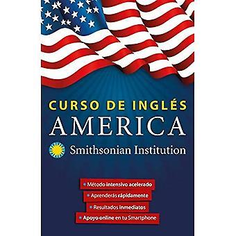 Curso de Ingl s America. Smithsonian. Ingl s En 100� D as / America English Course by Smithsonian (Smithsonian)