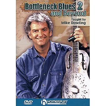 Mike Dowling: Bottleneck Blues and Beyond, Vol. 2 [DVD] USA import